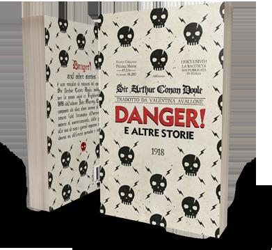 Danger! E altre storie